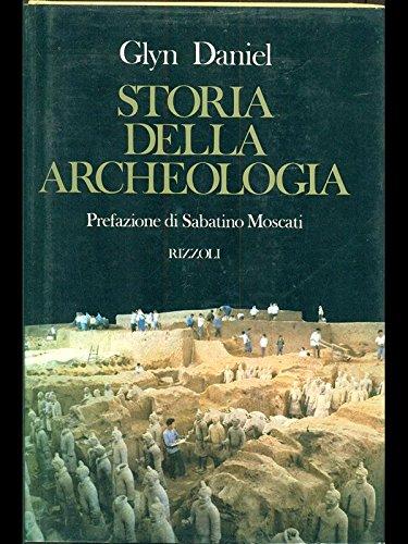 Storia della archeologia - pref. di Sabatino Moscati