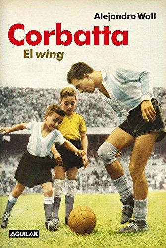 Corbatta: El wing por Alejandro Wall