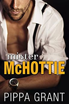 mister-mchottie-a-billionaire-boss-brother-s-best-friend-enemies-to-lovers-romantic-comedy-english-edition