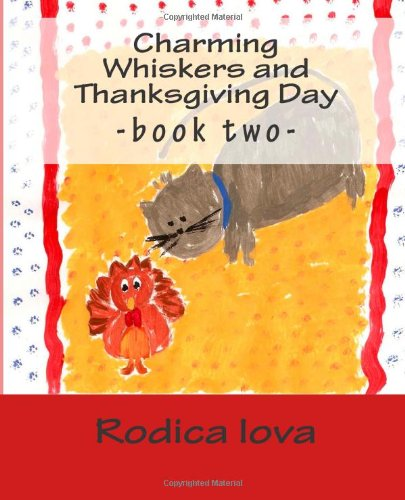 Charming Whiskers and Thanksgiving Day: Book 2: Volume 2