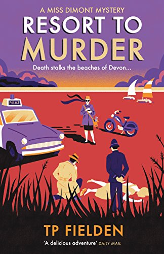 Resort to Murder (A Miss Dimont Mystery, Book 2) by [Fielden, TP]