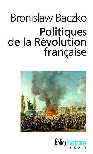 Politiques de la Révolution française par Bronislaw Baczko