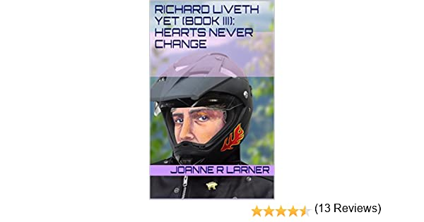 Richard liveth yet book iii hearts never change ebook joanne r richard liveth yet book iii hearts never change ebook joanne r larner amazon kindle store fandeluxe Document