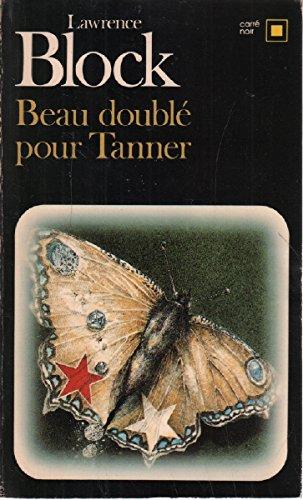 Beau doublé pour Tanner par Lawrence Block