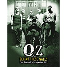 OZ: Behind These Walls: The Journal of Augustus Hill