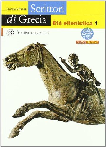 Scrittori di Grecia. Per il Liceo classico: 3