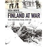 Finland at War: The Winter War 1939-40-