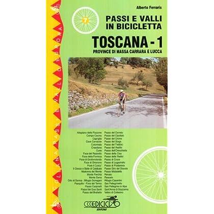 Passi E Valli In Bicicletta. Toscana: 1