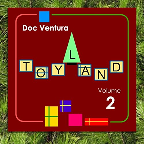 Toyland, Vol. 2