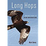 Long Hops: Making Sense of Bird Migration (Latitude 20 Book)