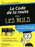CODE DE LA ROUTE POUR LES NULS - First - 22/03/2012