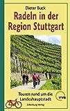Radeln in der Region Stuttgart: Touren rund um die Landeshauptstadt