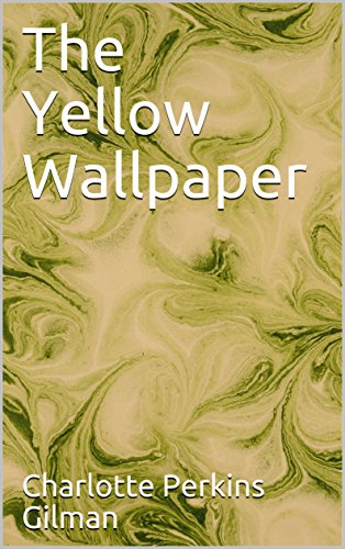 the-yellow-wallpaper-illustrated-english-edition