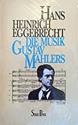 Die Musik Gustav Mahlers.