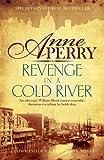 Revenge in a Cold River (William Monk 22)