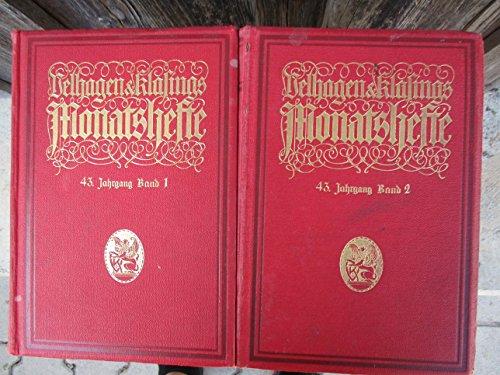 Velhagen & Klasing's Monatshefte. 43. Jahrgang. 1928/29. 1. Band. Mit Texten von: K. Mann: Gegenüber von China, H. Leip: Hamburg. E. Wiechert: Der silberne Wagen u.a.