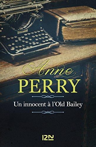 Un Innocent à l'Old Bailey (Grands détectives t. 33) par Anne PERRY