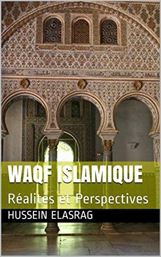 Couverture du livre Waqf islamique: Réalités et Perspectives