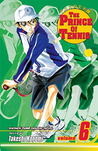 The Prince of Tennis, Vol. 6 (Anime Tennis Of Prince)