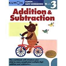 Addition & Subtraction Grade 3 (Kumon Math Workbooks)