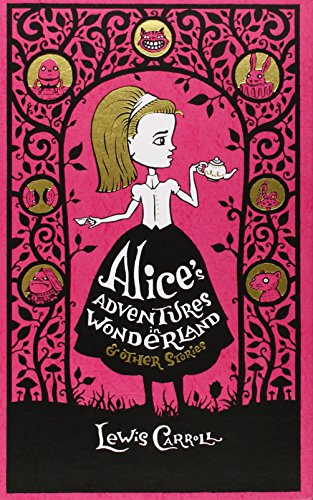 alices-adventures-in-wonderland-other-stories-barnes-noble-leatherbound-classic-collection