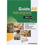 Guide AS Aide-soignant : Modules 1 à 8