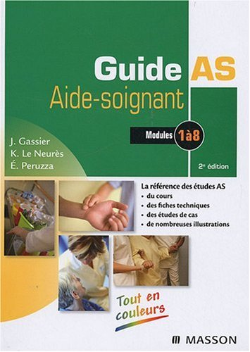 Guide AS Aide-soignant : Modules 1 à 8 par Jacqueline Gassier