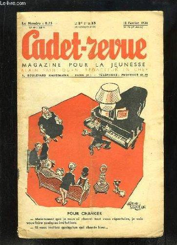 Cadet-Revue N°76 - 4ème année : Pour changer - Un Rallye-Paper - Le Sabotier du Diable, conte campagnard -