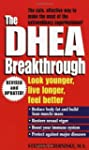 The DHEA Breakthrough by Stephen A. C...