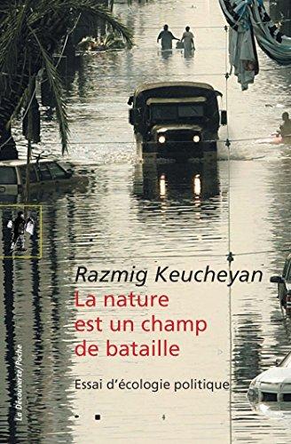 La nature est un champ de bataille (Hors collection) par Razmig KEUCHEYAN