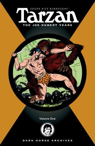 Edgar Rice Burroughs' Tarzan : the Joe Kubert years