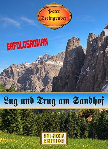 lug-und-trug-am-sandhof-heimatroman-peter-steingruber-heimatroman-91