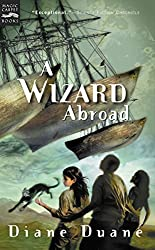A Wizard Abroad: The Fourth Book in the Young Wizards Series by Diane Duane (2001-06-01)