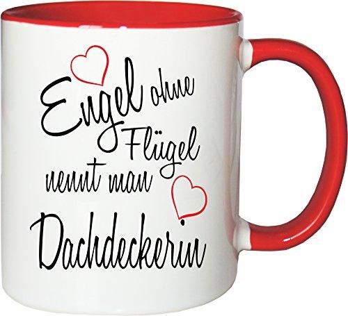 Mister Merchandise Becher Tasse Engel Ohne Flügel Nennt Man Dachdeckerin Kaffee Kaffeetasse liebevoll Bedruckt Beruf Job Geschenk Weiß-Rot