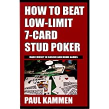 How to Beat Low-Limit 7-Card Stud Poker (English Edition)