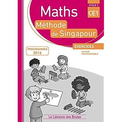 Mathématiques CE1 Méthode de Singapour, Exercices, Fichier photocopiable Edition 2017
