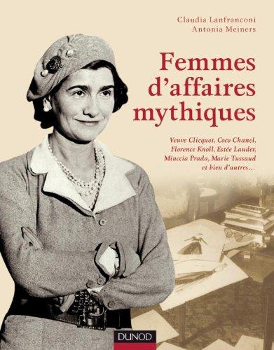 femmes-daffaires-mythiques-coco-chanel-florence-knoll-miuccia-prada-estee-lauder-veuve-clicquot-et-b