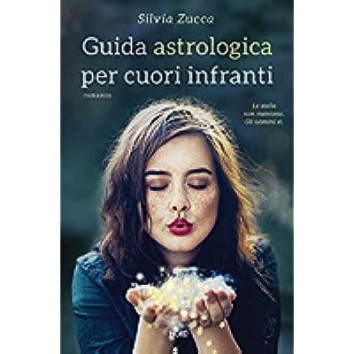 Guida Astrologica Per Cuori Infranti Pdf