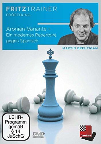 Martin Breutigam: Aronian-Variante – Ein modernes Repertoire gegen Spanisch