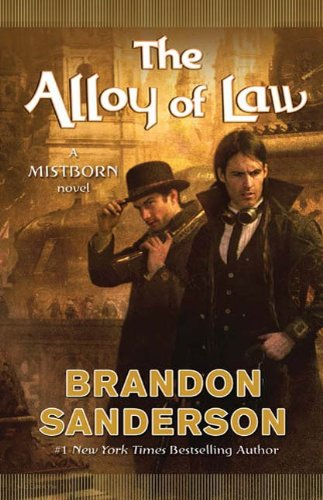 The Alloy of Law: A Mistborn Novel (English Edition) -