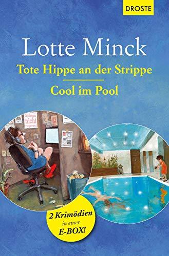Tote Hippe an der Strippe & Cool im Pool: 2 Krimödien in einer E-Box (Tote Coole)