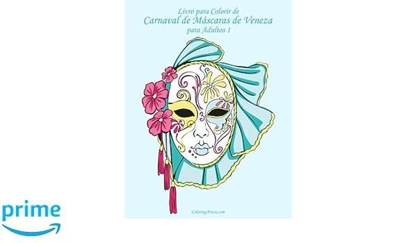 Livro Para Colorir De Carnaval De Máscaras De Veneza Para