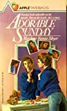 Adorable Sunday (An Apple Paperback)