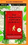 The Sasquatch Hunter's Almanac by Sharma Shields (2016-02-09)