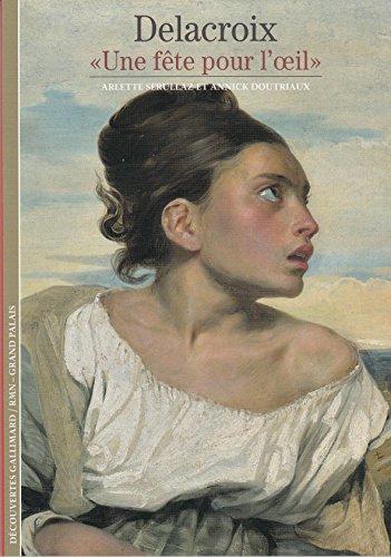 Delacroix: «Une fête pour l'œil»