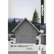 El Croquis 160: Bevk Perovic 2004-2012