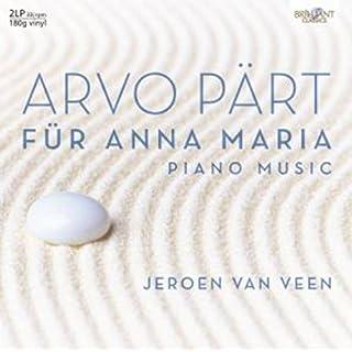 Arvo Pärt: Für Anna Maria, Complete Piano Music [VINYL]