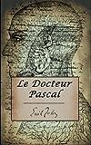 Le Docteur Pascal. (Annoté) - Format Kindle - 1,54 €