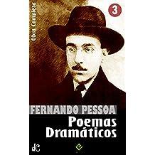 Obra Completa de Fernando Pessoa III: Poemas Dramáticos (Edição Definitiva) (Portuguese Edition)