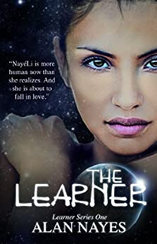 The Learner: Learner Series One (The Learner Series Book 1) by [Nayes, Alan]